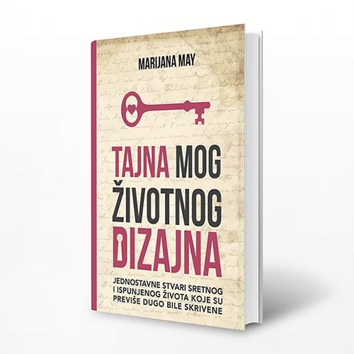 """Knjiga """"Tajna Mog Životnog Dizajna"""""""